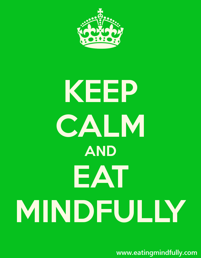 keep-calm-and-eat-mindfully-susanalbers